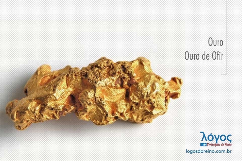 ouro de ofir - logos | princípios do reino