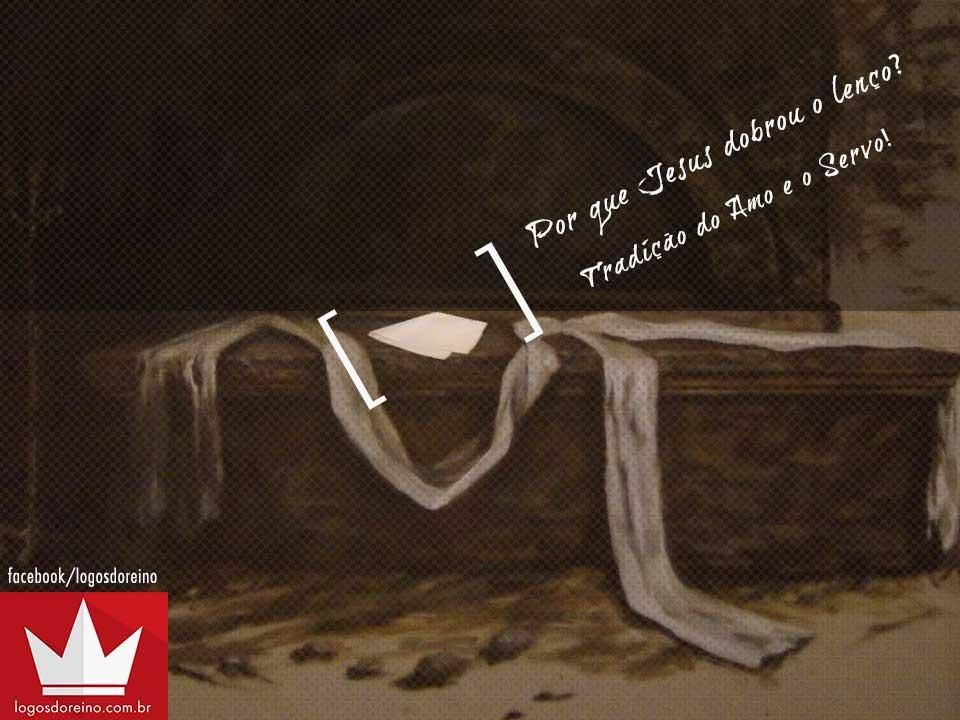 Jesus e o lenço dobrado